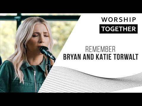 Remember // Bryan and Katie Torwalt // New Song Cafe