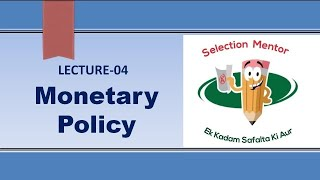 MONETARY POLICY By SELECTION MENTOR