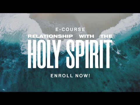 Relationship with the Holy Spirit  E-Course