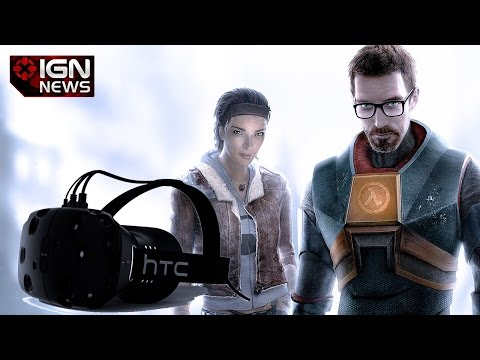 Half-Life Might Be Coming to New HTC VR Platform- IGN News - UCKy1dAqELo0zrOtPkf0eTMw