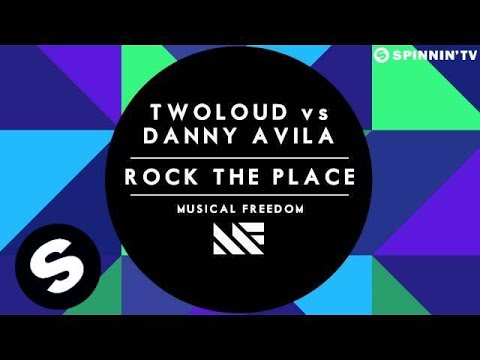 twoloud vs Danny Avila - Rock The Place (OUT NOW) - UCpDJl2EmP7Oh90Vylx0dZtA