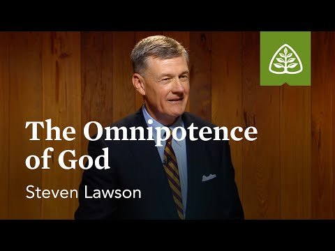 The Omnipotence of God: The Attributes of God with Steven Lawson