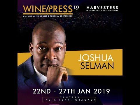 WINEPRESS 2019  The Anointing and Honour - Pt 2   Apostle Joshua Selman  Tue 23rd Jan, 2019