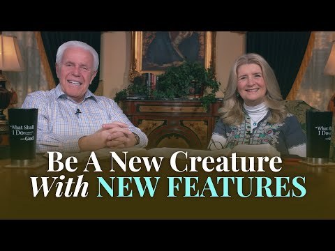 Boardroom Chat: Be A New Creature With New Features  Jesse & Cathy Duplantis