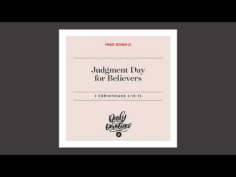 Judgment Day for Believers  Daily Devotional