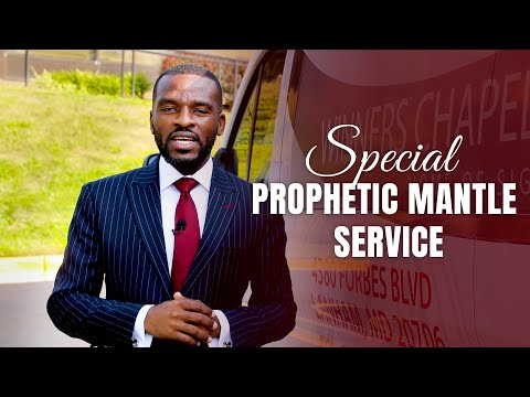 Special Prophetic Mantle & Thanksgiving Service