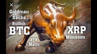 Ripple XRP The safest Place To Store your XRP. Goldman Sachs Bullish on BTC.. XRP BTC MATIC BTR NEWS