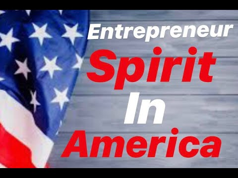 Entrepreneur Spirit in America