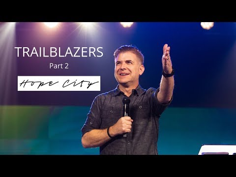Trailblazers  Part 2  Pastor Jeremy Foster