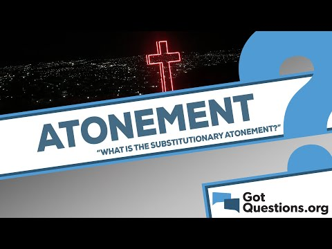 What is the substitutionary atonement?