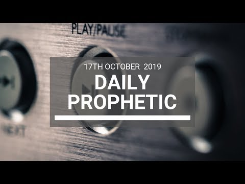 Daily Prophetic 17 October Word 8