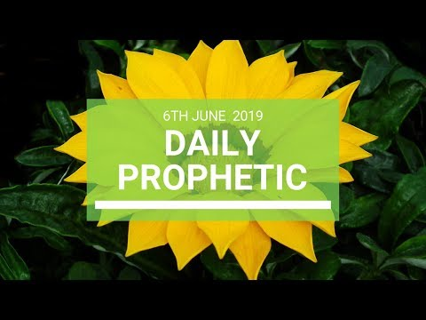 Daily Prophetic 6 June 2019   Word 4