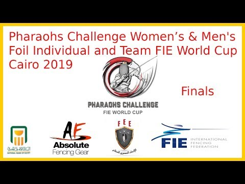 Cairo Women's & Men's Foil Individual World Cup Finals