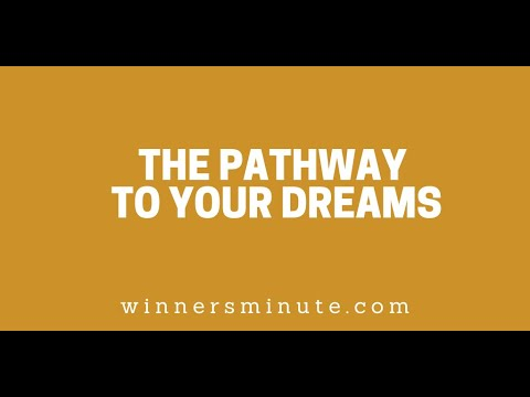 The Pathway to Your Dreams // The Winner's Minute With Mac Hammond
