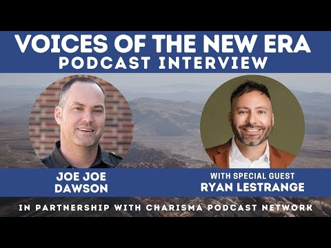 Voices of the New Era with Ryan Lestrange