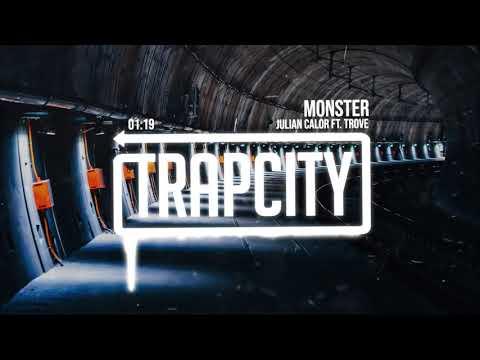Julian Calor - Monster (ft. Trove) - UC65afEgL62PGFWXY7n6CUbA