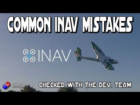 The most common iNav mistakes - UCp1vASX-fg959vRc1xowqpw