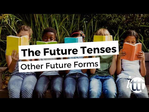 English Grammar - Future Tenses - Other Future Forms - TEFL Certification