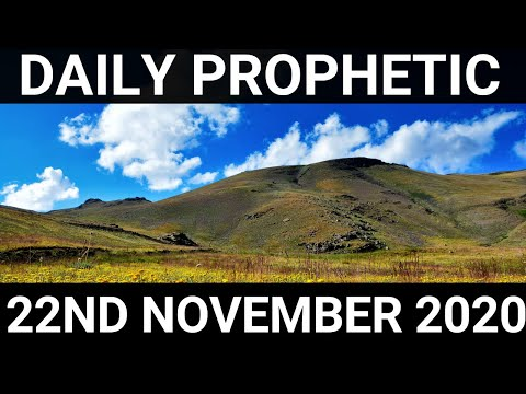 Daily Prophetic 22 November 2020 12 of 12