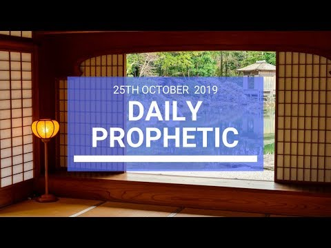 Daily Prophetic 25 October 2019 Word 3