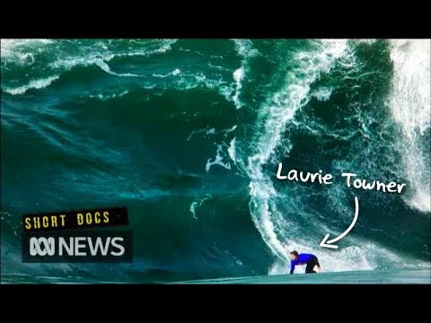 When the wave breaks there, don't be here: The story of Laurie Towner - UCVgO39Bk5sMo66-6o6Spn6Q