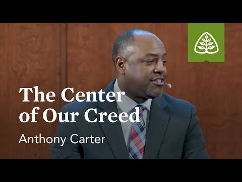 Anthony Carter: The Center of Our Creed