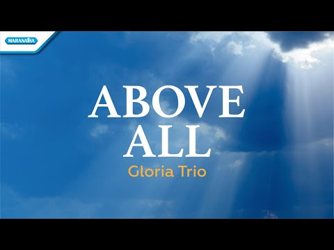 Gloria Trio - Above All