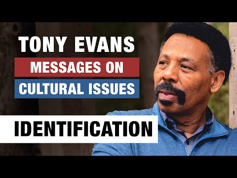 Identification with the Cross - Tony Evans - Messages on Cultural Issues