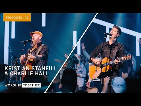 Early Passion Days, Leading Authentic Worship & More with Kristian Stanfill & Charlie Hall