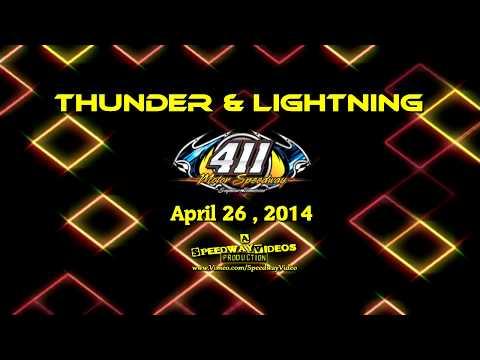 411 Motor Speedway   Thunder & Lightning   4 26 14 - dirt track racing video image
