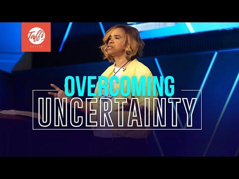 Overcoming Uncertainty - Episode 2