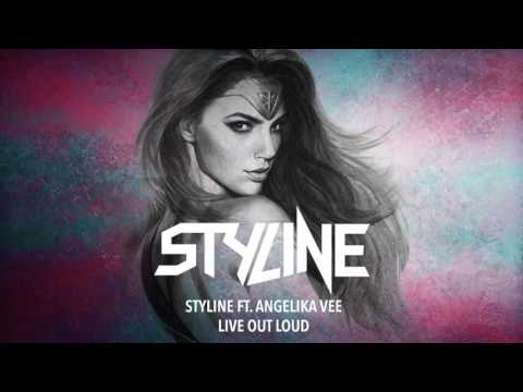Styline ft. Angelika Vee - Live Out Loud [Official Audio] - default