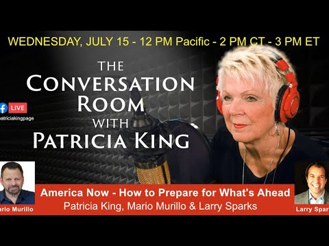 America Now - How To Prepare For What's Ahead // Patricia King, Mario Murillo and Larry Sparks