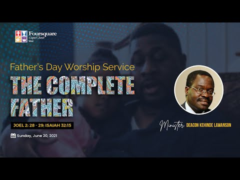 Fathers Day Worship Service June 20, 2021