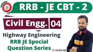 Class 04 ||#RRB JE (CBT - 2) || Civil Eng. || By Ketan Sir || Highway Engineering