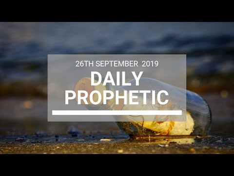 Daily Prophetic 26 September 2019   Word 12