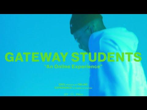Gateway Students Online Experience  Week 1