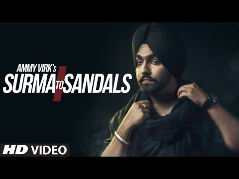 SURMA TO SANDALS Lyrics - Ammy Virk | Punjabi Song