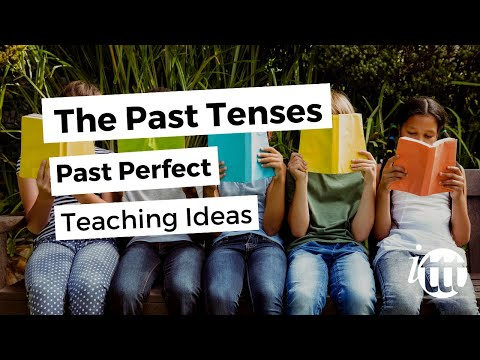 English Grammar - Past Perfect - Teaching Ideas 2 - Online TESOL Course