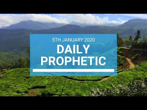 Daily Prophetic  5 January 2020 1 of 4