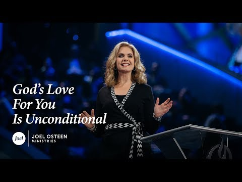 Victoria Osteen - God's Love For You Is Unconditional