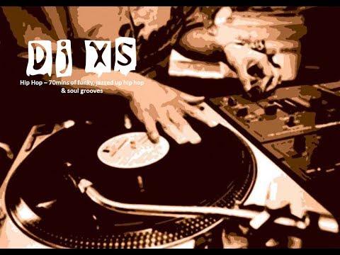 Hip Hop Mix - Dj XS Funky, Jazzed up Soul & Hip Hop Mix - Free Download - UCeMSJ-claN-GrnoUIb5D0Zg