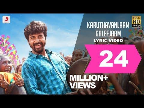 Velaikkaran - Karuthavanlaam Galeejaam Lyric Video | Sivakarthikeyan, Nayanthara | Anirudh - UC56gTxNs4f9xZ7Pa2i5xNzg