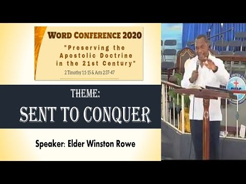 Bethel  Word Conference 2020 April 16,  Message by Elder Winston Rowe