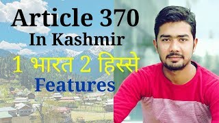 Article 370 | Kashmir | Features