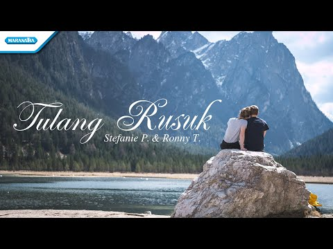 Tulang Rusuk - Stefanie P & Ronny T (with lyric)
