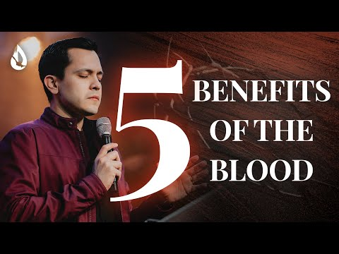 5 POWERFUL Things the Blood of Jesus Does in Your Life
