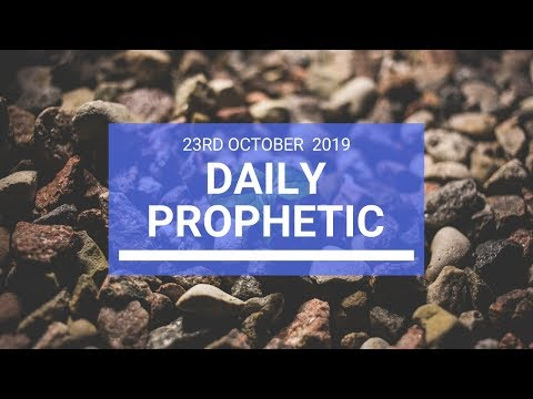 Daily Prophetic 23 October 2019 Word 2