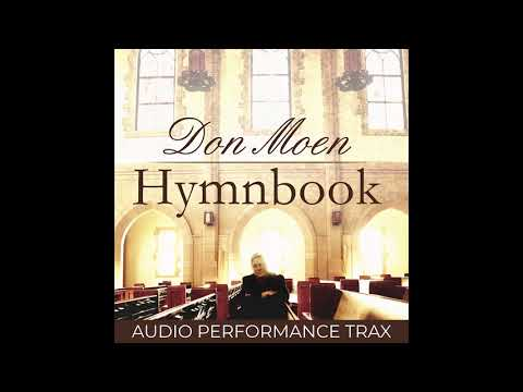Don Moen - My Jesus I Love Thee (Audio Performance Trax)