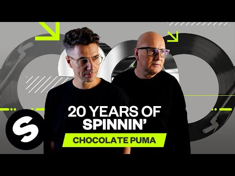 20 Years of Spinnin' Records - Chocolate Puma